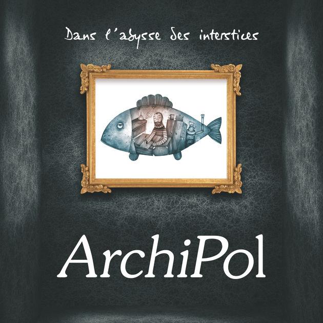 """Couverture HD du premier album d'ArchiPol """"Dans l'abysse des interstices"""" avec son poisson-poète encadré sur un mur noir"""